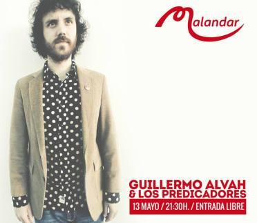 Sala Malandar - Guillermo Alvah y Los Predicadores